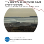 Report – NYC and NYS pension funds should divest coal stocks: A shrinking industry, weak upside, and wrong on climate change