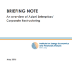 IEEFA Study: Corporate Restructuring at Adani Enterprises Enhances Shareholder Value; Marginalizes Australian Coal Project; Better Aligns Adani Group With Transformation of India's Electricity Sector